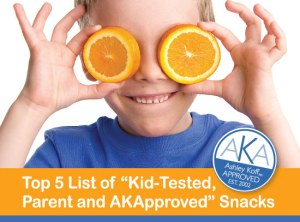 "Top 5 List of ""Kid-Tested, Parent and AKApproved"" Snacks"